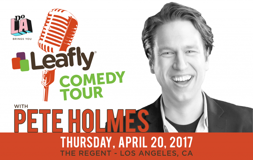 Comedian Pete Holmes performs at the Regent in Los Angeles for Leafly on 4/20