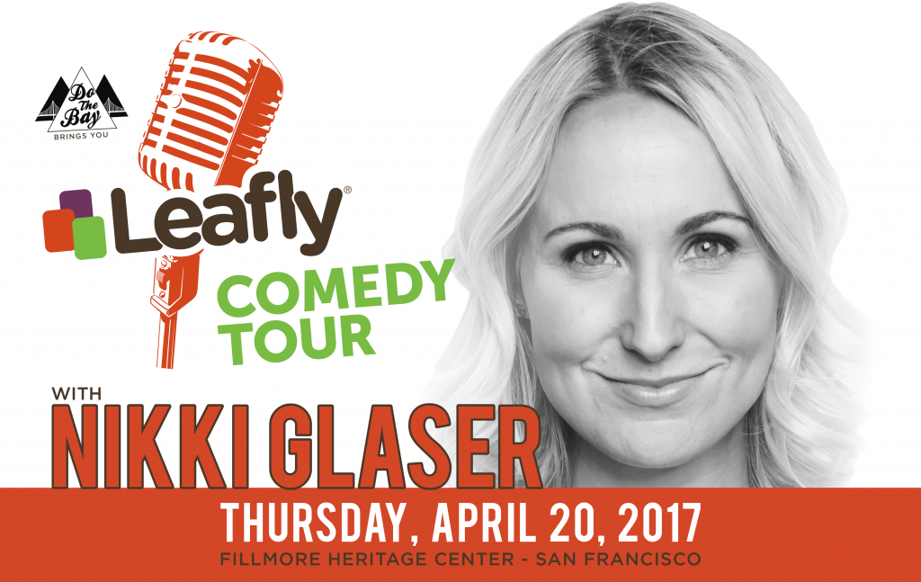 Comedian Nikki Glaser performs at the Fillmore Heritage Center in San Francisco for Leafly on 4/20
