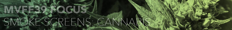Smoke Screen: Cannabis