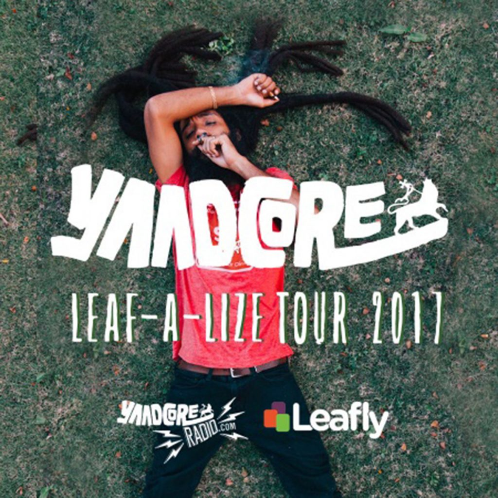 Yaadcore's Leaf-a-Lize Tour 2017