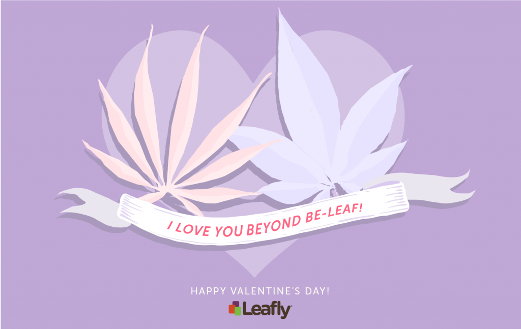 """I love you beyond be-leaf"" Leafly valentine design"