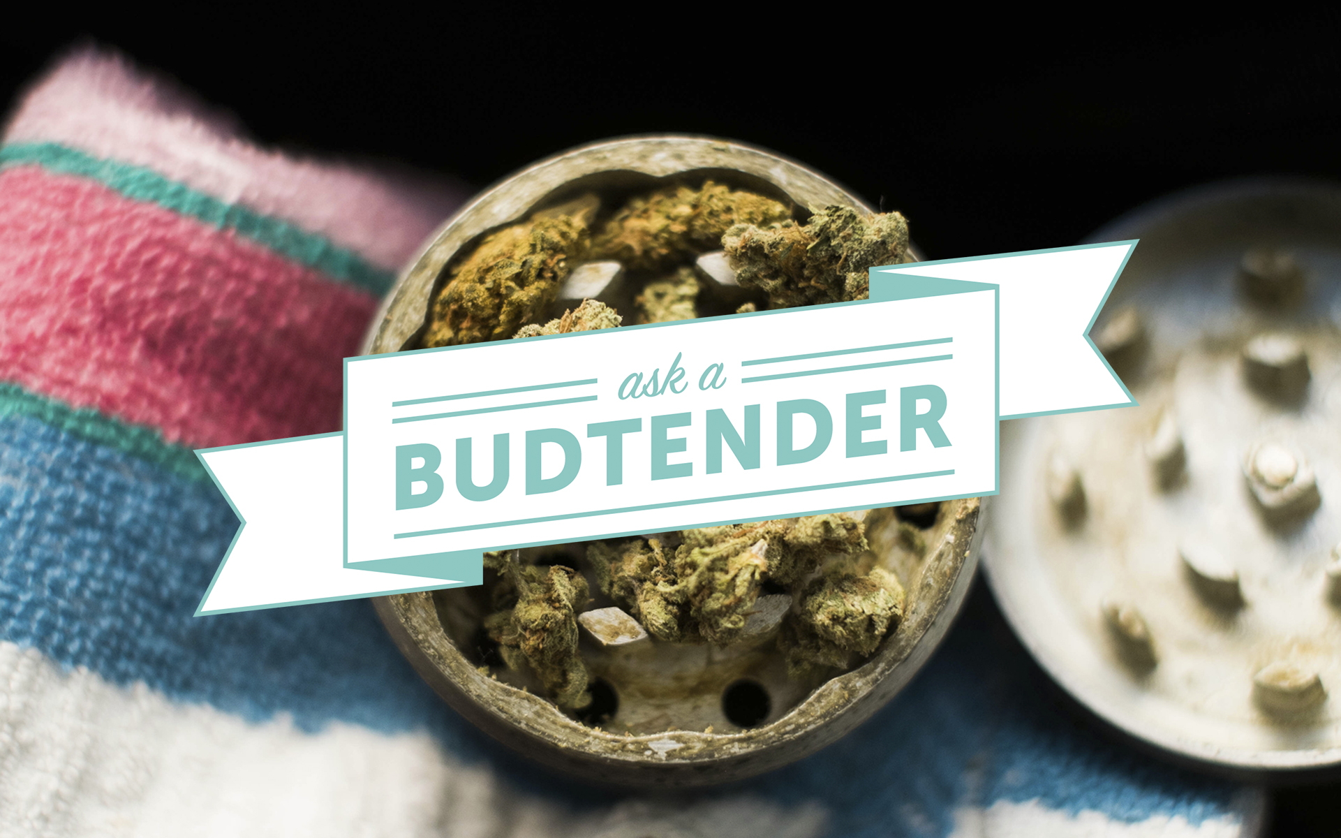 Ask a Budtender: Best WA Cannabis Products for March 2017
