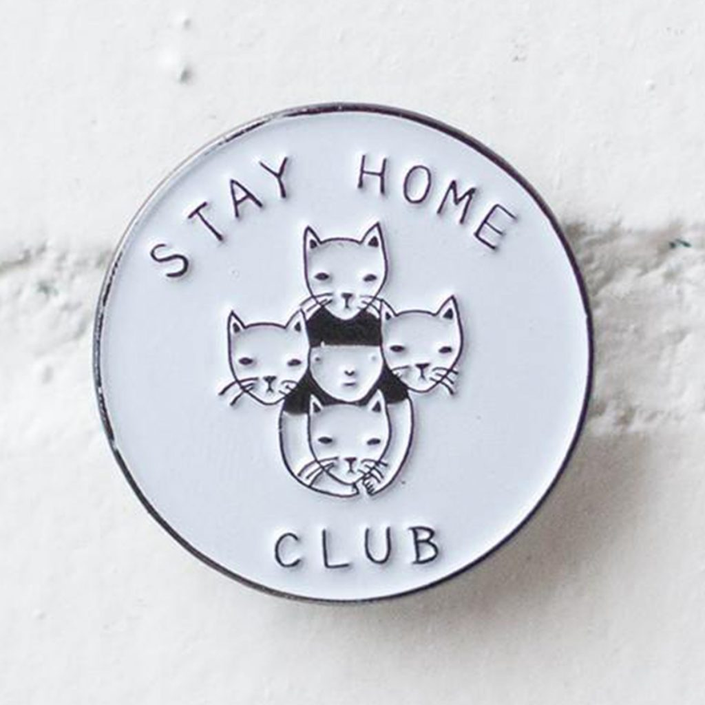 Cool Weed Pin/Button #8: Stay Home Club Pin by Stay Home Club