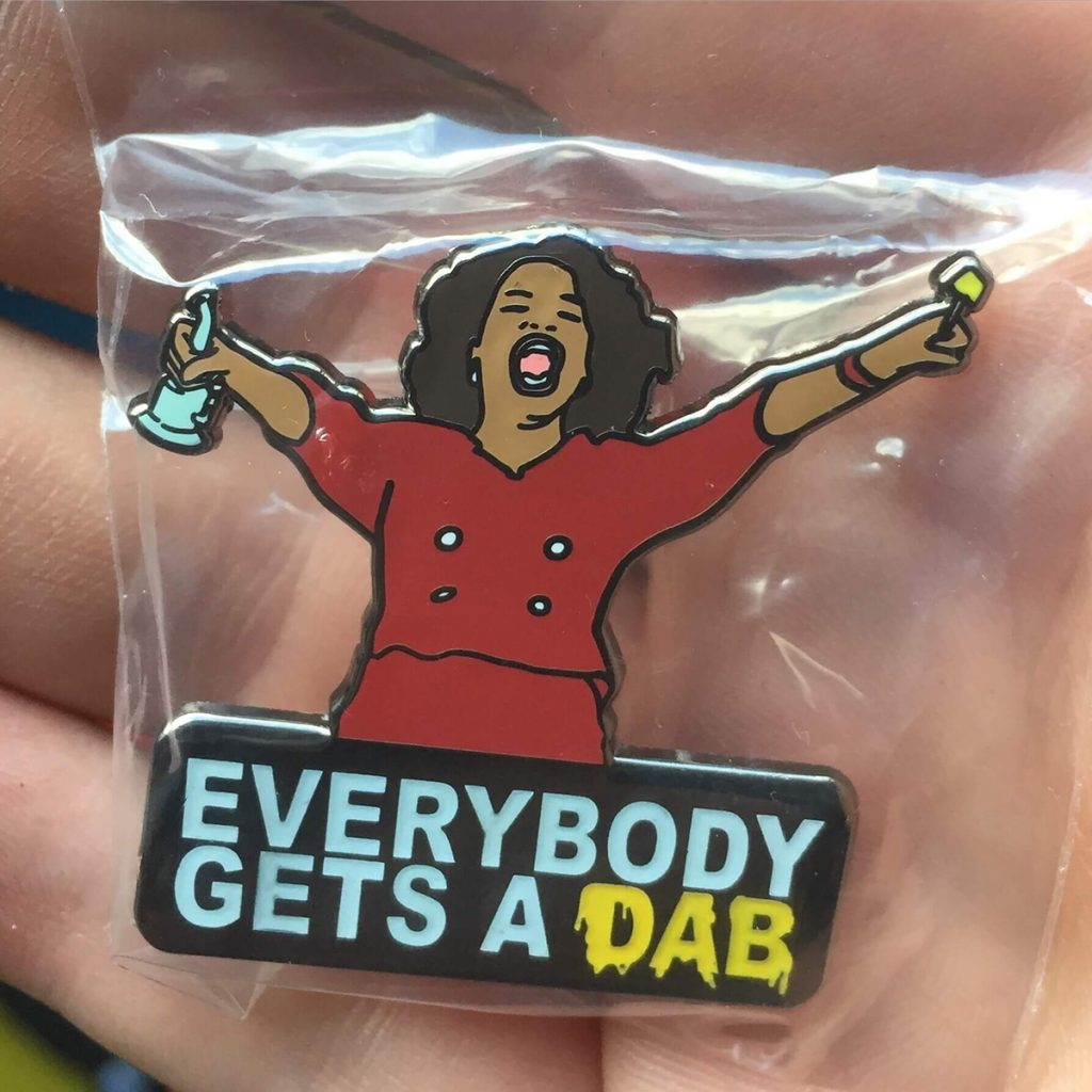 Cool Weed Pin/Button #11: Everybody Gets a Dab Pin by Orfinart