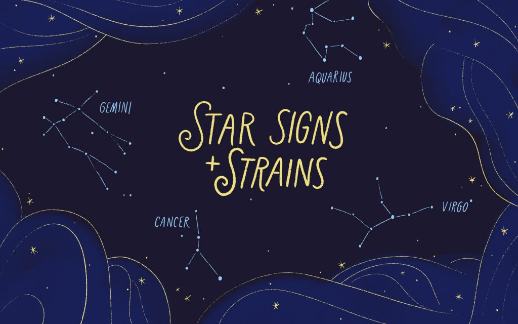 Star Signs and Cannabis Strains: August 2019 Horoscopes