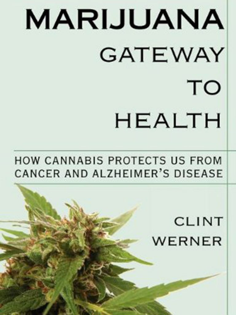 Weed book #8: Marijuana: Gateway to Health