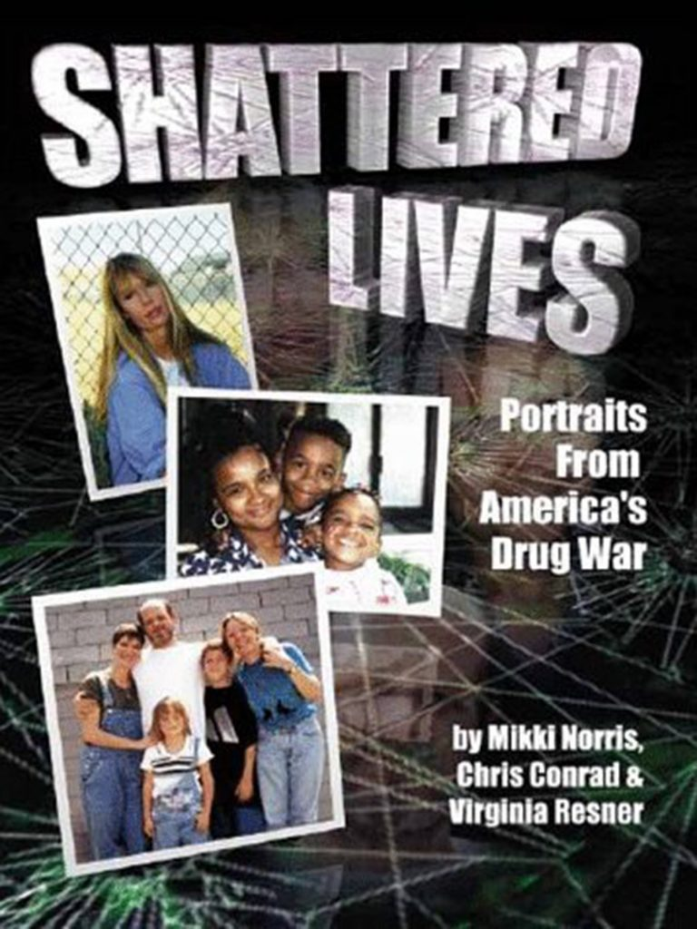 Marijuana book #6: Shattered Lives