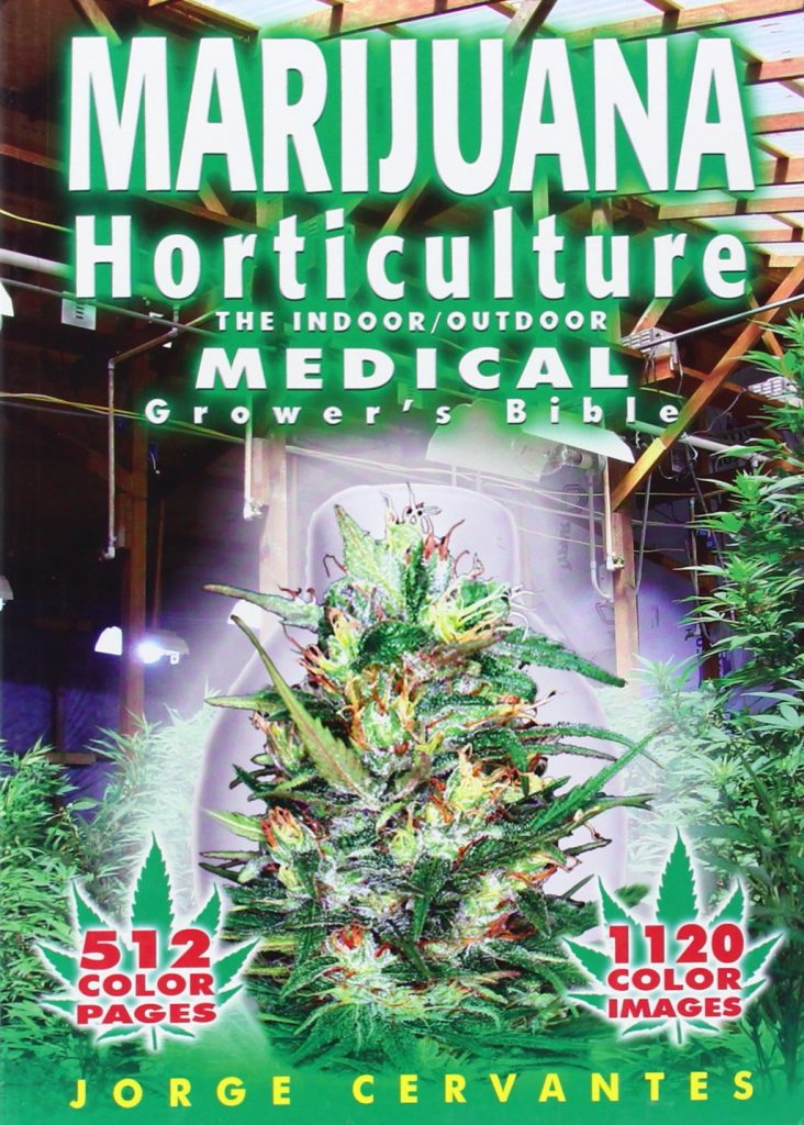 Marijuana book #3: Marijuana Horticulture: The Indoor/Outdoor Medical Grower's Bible